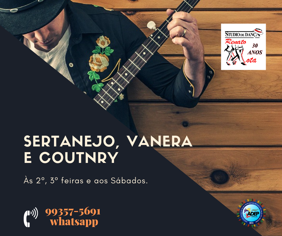 Country, Sertanejo, Vanera e Forró